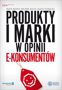 Produkty i marki w opinii e-konsumentów - Beata Kolny - ebook