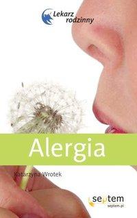 Alergia. Lekarz rodzinny - Katarzyna Wrotek - ebook