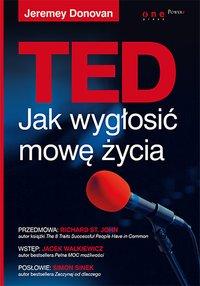TED. Jak wygłosić mowę życia - Jeremey Donovan - ebook