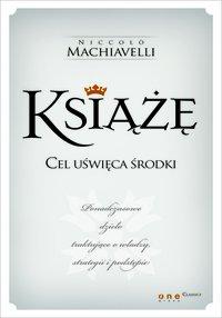 Książę - Niccolo Machiavelli (tłumaczenie: W. K. Marriott) - ebook