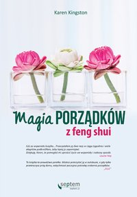Magia porządków z feng shui - Karen Kingston - ebook