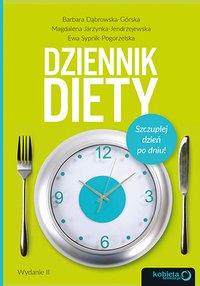 Dziennik diety. Szczuplej dzień po dniu! Wydanie 2 - Barbara Dąbrowska-Górska - ebook