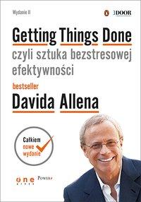 Getting Things Done, czyli sztuka bezstresowej efektywności. Wydanie II - David Allen - ebook
