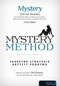 Mystery method. Sekretne strategie artysty podrywu - Erik Von Markovik - ebook