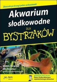 Akwarium słodkowodne dla bystrzaków - Maddy Hargrove - ebook