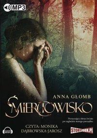 Śmierciowisko - Anna Głomb - audiobook