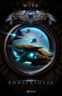 Stara Flota. Tom I. Konstytucja - Nick Webb - ebook