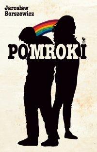 Pomroki - Jarosław Borszewicz - ebook