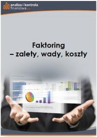Faktoring - zalety, wady, koszty