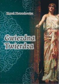 Gwiezdna Twierdza - Marek Pietrachowicz - ebook