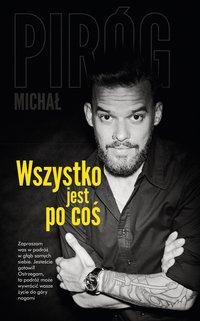 Wszystko jest po coś - Michał Piróg - ebook