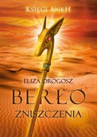 Berło Zniszczenia - Eliza Drogosz - ebook