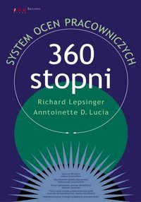 360 stopni. System ocen pracowniczych - Richard Lepsinger - ebook