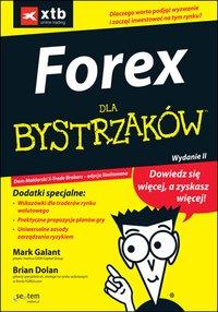 FOREX dla bystrzaków. Wydanie II - Mark Galant - ebook