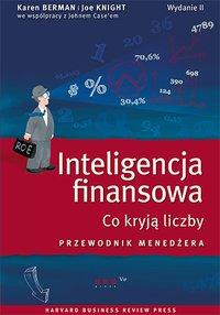 Inteligencja finansowa. Co kryją liczby. Przewodnik menedżera. Wydanie II - Karen Berman (Author) - ebook