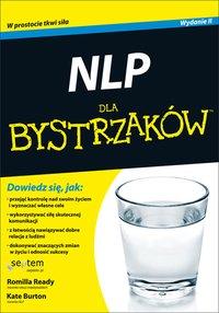 NLP dla bystrzaków. Wydanie II - Romilla Ready - ebook