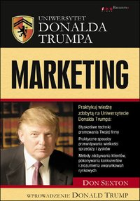 Uniwersytet Donalda Trumpa. Marketing - Don Sexton - ebook