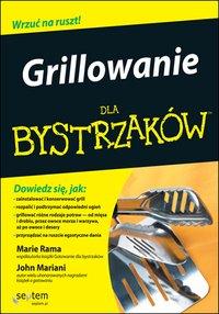 Grillowanie dla bystrzaków. Wydanie II - John Mariani - ebook