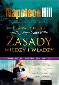 Prawa sukcesu według Napoleona Hilla. Zasady wiedzy i władzy - Napoleon Hill - ebook