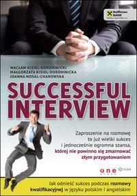 Successful interview. Jak odnieść sukces podczas rozmowy kwalifikacyjnej w języku polskim i angielskim - Wacław Kisiel-Dorohinicki - ebook