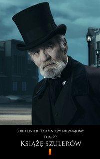 Lord Lister. Tajemniczy nieznajomy. Tom 29