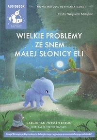 Wielkie problemy ze snem małej słonicy Eli - Carl-Johan Forssén-Ehrlin - audiobook