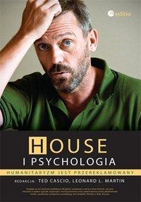 House i psychologia. Humanitaryzm jest przereklamowany - redakcja: Ted Cascio - ebook