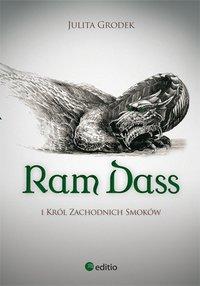 Ram Dass i Król Zachodnich Smoków - Julita Grodek - ebook