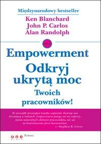 Empowerment. Odkryj ukrytą moc Twoich pracowników! - Ken Blanchard - ebook