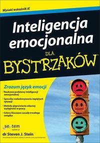 Inteligencja emocjonalna dla bystrzaków - Steven J. Stein - ebook
