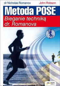 Metoda Pose. Bieganie techniką dr. Romanova - Nicholas Romanov - ebook