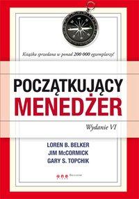 Początkujący menedżer. Wydanie VI - Loren B. Belker - ebook