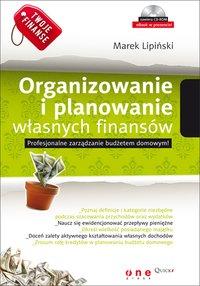 Twoje finanse. Organizowanie i planowanie własnych finansów - Marek Lipiński - ebook