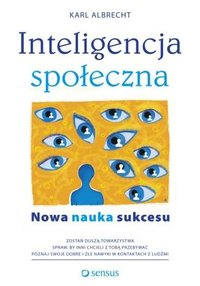Inteligencja społeczna. Nowa nauka sukcesu - Karl Albrecht - ebook