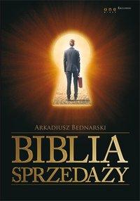 Biblia sprzedaży - Arkadiusz Bednarski - ebook