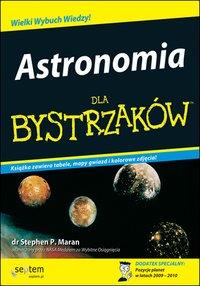 Astronomia dla bystrzaków - Stephen P. Maran - ebook