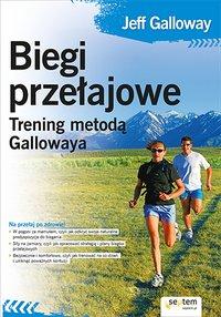 Biegi przełajowe. Trening metodą Gallowaya - Jeff Galloway - ebook