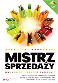 Mistrz sprzedaży - Arkadiusz Bednarski - ebook