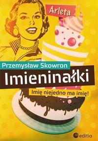IMIENINAŁKI - Przemysław Skowron - ebook