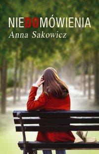 Niedomówienia - Anna Sakowicz - ebook