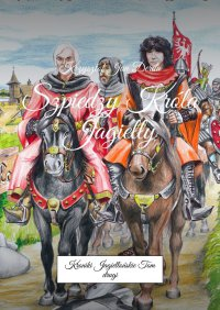 Szpiedzy Króla Jagiełły