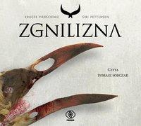 Zgnilizna - Siri Pettersen - audiobook