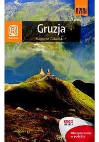 Gruzja. Magiczne Zakaukazie. Wydanie 1 - Krzysztof Kamiński - ebook