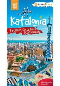 Katalonia. Barcelona, Costa Brava i Costa Dorada. Travelbook. Wydanie 1 - Dominika Zaręba - ebook