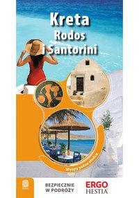 Kreta, Rodos i Santorini. Wyspy pełne słońca. Przewodnik Rekreacyjny. Wydanie 2 - Peter Zralek - ebook