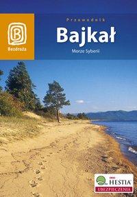 Bajkał. Morze Syberii. Wydanie 4 - Maja Walczak - ebook