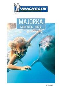 Majorka, Minorka, Ibiza. Michelin. Wydanie 1 - Dominika Zaręba - ebook