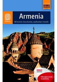 Armenia. W krainie chaczkarów, wulkanów i moreli. Wydanie 1 - Krzysztof Kamiński - ebook
