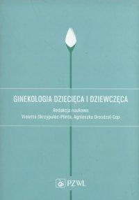 Ginekologia dziecięca i dziewczęca
