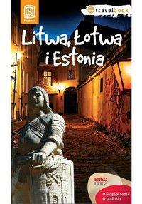 Litwa, Łotwa i Estonia. Travelbook. Wydanie 1 - Joanna Felicja Bilska - ebook